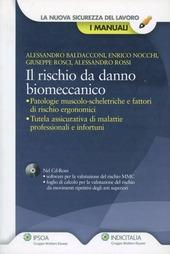 Il rischio da danno biomeccanico. Con CD-ROM