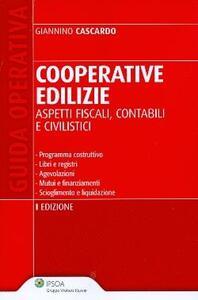 Cooperative edilizie. Aspetti fiscali, contabili e civilistici