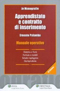 Libro Apprendistato e contratto di inserimento. Manuale operativo Ernesto Palomba