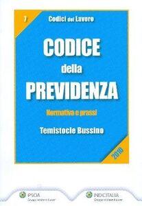 Libro Codice della previdenza. Normativa e prassi Temistocle Bussino