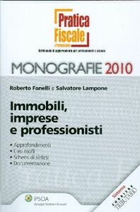 Libro Immobili, imprese e professionisti Roberto Fanelli , Salvatore Lampone