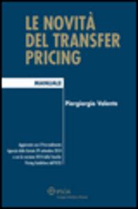 Libro Le novità del transfer pricing Piergiorgio Valente