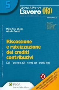 Riscossione e rateizzazione dei crediti contributivi
