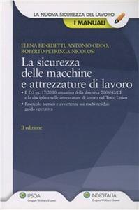 Libro La sicurezza delle macchine e attrezzature di lavoro Antonio Oddo , Roberto Petringa Nicolosi , Elena Benedetti
