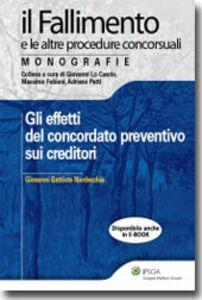 Libro Gli effetti del concordato preventivo sui creditori Giovanni B. Nardecchia