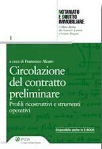 Libro Circolazione del contratto preliminare. Profili ricostruttivi e strumenti operativi