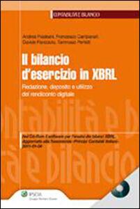 Libro Il bilancio d'esercizio in XBRL. Redazione, deposito e utilizzo del rendiconto digitale. Con CD-ROM