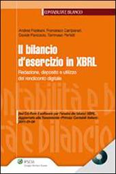 Il bilancio d'esercizio in XBRL. Redazione, deposito e utilizzo del rendiconto digitale. Con CD-ROM