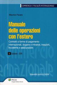 Libro Manuale delle operazioni con l'estero Maurizio Favaro