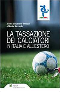 La tassazione dei calciatori in Italia e all'estero