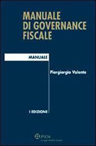 Libro Manuale di governance fiscale Piergiorgio Valente