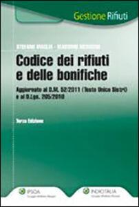 Libro Il codice dei rifiuti e delle bonifiche Stefano Maglia , Massimo Medugno