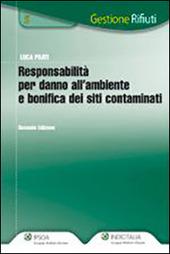 Responsabilità per danno all'ambiente e bonifica dei siti contaminati