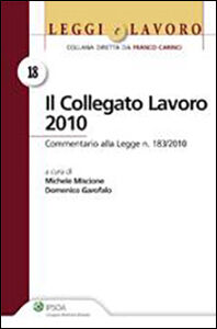 Libro Collegato lavoro 2010 Domenico Garofalo , Michele Miscione