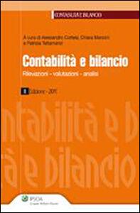 Libro Contabilità e bilancio. Rivelazioni, valutazioni, analisi Alessandro Cortesi , Santino Furlan , Patrizia Tettamanzi
