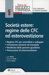 Società estere. Regime delle CFC ed esterovestizione