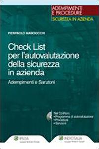Foto Cover di Check list per l'autovalutazione della sicurezza in azienda. Adempimenti e sanzioni. Con CD-ROM, Libro di Pierpaolo Masciocchi, edito da Ipsoa