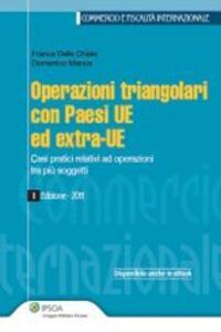Operazioni triangolari con paesi UE ed extra-UE. Casi pratici relativi ad operazioni tra più soggetti