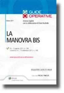 Foto Cover di La manovra bis, Libro di Antonio Gigliotti,Devis Nucibella, edito da Ipsoa