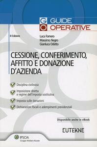 Libro Cessione, conferimento, affitto e donazione d'azienda Luca Fornero , Massimo Negro , Gianluca Odetto