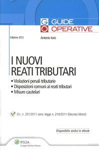 Foto Cover di I nuovi reati tributari, Libro di Antonio Iorio, edito da Ipsoa