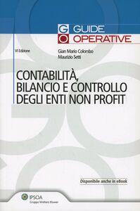 Foto Cover di Contabilità e bilancio degli enti non profit, Libro di G. Mario Colombo,Maurizio Setti, edito da Ipsoa
