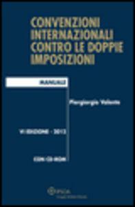 Foto Cover di Convenzioni internazionali contro le doppie imposizioni, Libro di Piergiorgio Valente, edito da Ipsoa