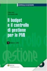 Libro Il budget e il controllo di gestione per le PMI Felice Aloi , Antongiulio Aloi