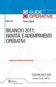 Bialncio 2011. Novità e adempimenti operativi