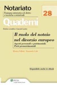 Libro Il ruolo del notaio nel divorzio europeo Emanuele Calò , Monica Velletti