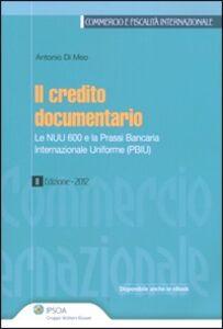 Foto Cover di Credito documentario, Libro di Antonio Di Meo, edito da Ipsoa