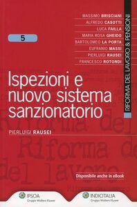 Foto Cover di Ispezioni e nuovo sistema sanzionatorio, Libro di Pierluigi Rausei, edito da Ipsoa