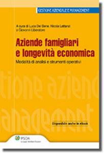 Aziende famigliari e longevità economica. Fasi, modalità di analisi e strumenti operativi