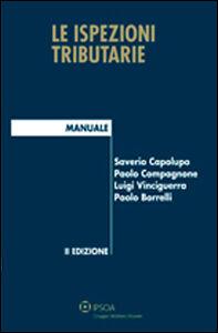 Foto Cover di Le ispezioni tributarie, Libro di  edito da Ipsoa