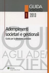 Libro Adempimenti societari e gestionali. Guida per la direzione aziendale