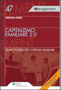 Capitalismo familiare 2.0. Quale futuro per l'azienda familiare