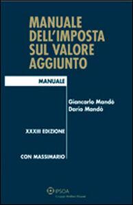 Libro Manuale dell'imposta sul valore aggiunto Giancarlo Mandò , Dario Mandò