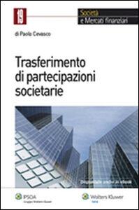 Libro Trasferimento di partecipazioni societarie Paolo Cevasco