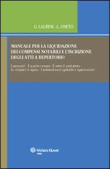 Antondemarirreguera.es Manuale per la liquidazione dei compensi notarili e l'iscrizione degli atti a repertorio. Con CD-ROM Image
