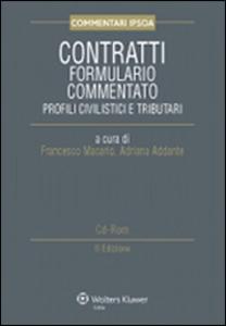 Libro Contratti. Formulario commentato. Profili civilistici e tributari