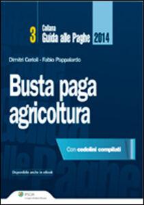 Libro Busta paga agricoltura Dimitri Cerioli , Fabio Pappalardo