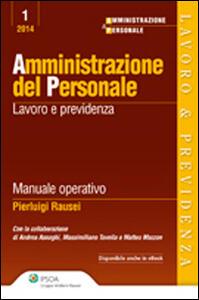 Amministrazione del personale. Lavoro e previdenza