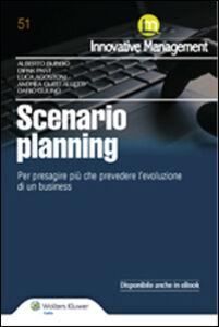 Foto Cover di Scenario Planning. Per presagire più che prevedere l'evoluzione di un business, Libro di  edito da Ipsoa