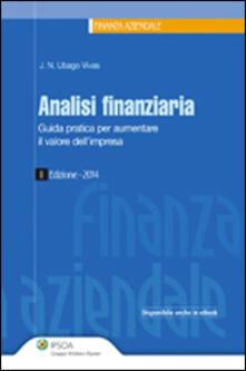 Analisi finanziaria. Guida pratica per aumentare il valore dellimpresa.pdf