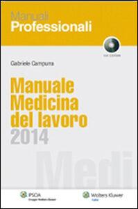 Foto Cover di Manuale medicina del lavoro 2014, Libro di Gabriele Campurra, edito da Ipsoa