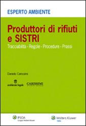 Produttori di rifiuti e SISTRI. Tracciabilità, regole, procedure, prassi