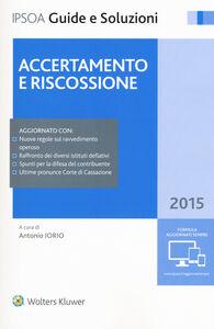 Foto Cover di Accertamento e riscossione, Libro di  edito da Ipsoa