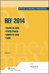 REF 2014. Bovini da latte, frutta fresca, piante in vaso, suini