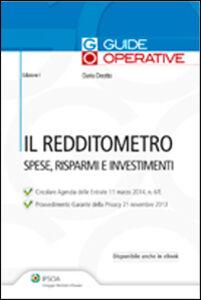 Libro Il redditometro. Spese, risparmi e investimenti Dario Deotto