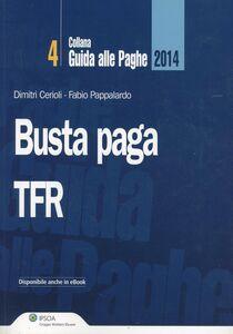 Libro Busta paga. TFR Dimitri Cerioli , Fabio Pappalardo